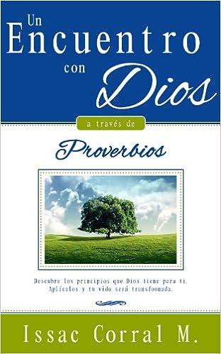 Un encuentro con Dios a través de Proverbios (DEVOCIONAL)