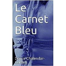 Le Carnet Bleu (French Edition)