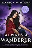 Always a Wanderer: The Irish Traveller Series - Book Two