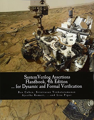SystemVerilog Assertions Handbook, 4th Edition: ... for Dynamic and Formal Verification