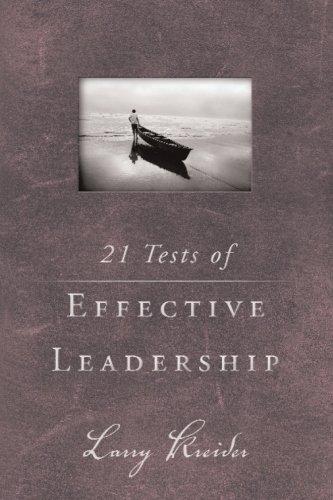Tests Effective Leadership Larry Kreider