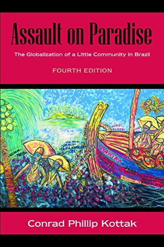 Assault on Paradise: The Globalization of a Little Community in Brazil, Fourth Edition