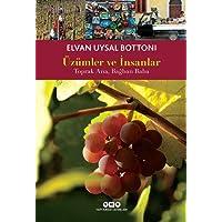 Üzümler ve İnsanlar: Toprak Ana, Bağban Baba