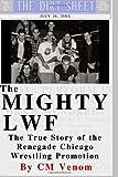 The Mighty LWF, C. M. Venom, 1499738145
