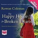 The Happy Home for Broken Hearts | Rowan Coleman