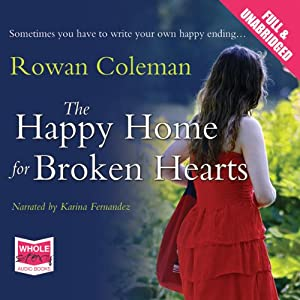 The Happy Home for Broken Hearts Audiobook