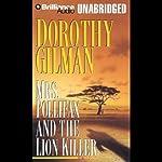 Mrs. Pollifax and the Lion Killer   Dorothy Gilman