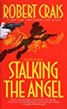 img - for Stalking the Angel (Elvis Cole, Book 2) book / textbook / text book