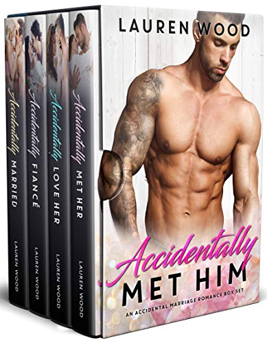 99¢ – Accidentally Met Him: An Accidental Marriage Romance Box Set