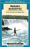 Niagara Daredevils, Cheryl MacDonald, 1554392055