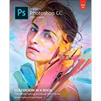 Adobe Photoshop CC Classroom in a Book (2018 release) (Classroom in a Book (Adobe))