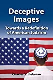 img - for Deceptive Images: Towards a Redefinition of American Judaism book / textbook / text book