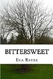 Bittersweet, Eva Rayne, 1475181973