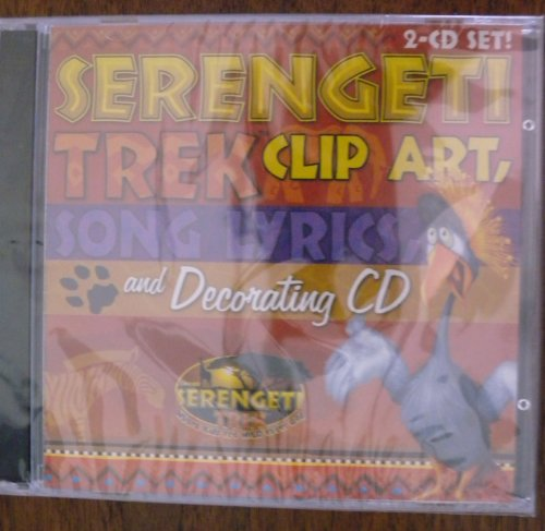 Serengeti Trek: Clip Art, Song Lyrics and Decorating Cd by Group Pub.