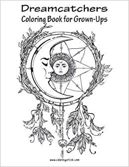 Dreamcatchers Coloring Book For Grown Ups 1 Volume Large Print