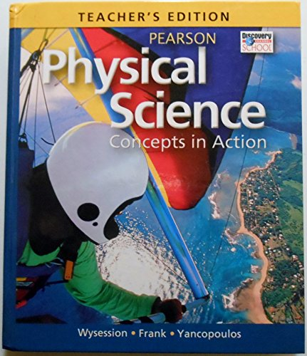 Teachers Edition, Physical Science: Concepts in Action