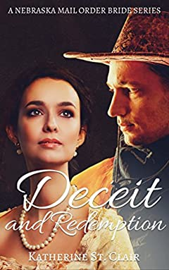 A Nebraska Mail Order Bride Series - Deceit and Redemption