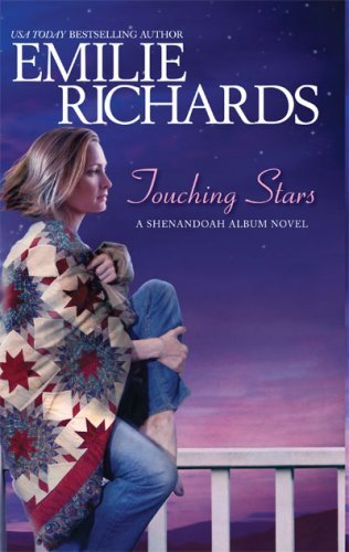 By Emilie Richards - Touching Stars (Shenandoah Album) (Library ed) (2007-07-16) [Hardcover] PDF