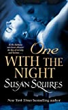 One with the Night by Susan Squires front cover