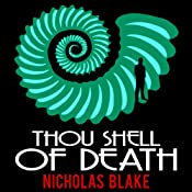 Thou Shell of Death: Nigel Strangeways, Book 2 | Nicholas Blake