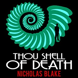 Thou Shell of Death: Nigel Strangeways, Book 2 Audiobook