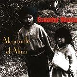 Alegrando El Alma by Ecuador Manta (2008-11-25)