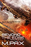 Beyond the Edge: A Space Opera Adventure Series (The Backworlds Book 4)
