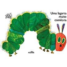 Uma lagarta muito comilona