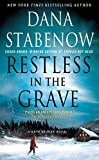 Restless in the Grave: A Kate Shugak Novel (Kate Shugak Novels Book 19)