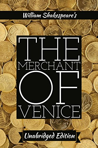 The Merchant of Venice(annotated)(English Version): With Detailed Summary and Characters List (Summary Of The Play Merchant Of Venice)