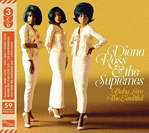 Baby Love: Essential Diana Ross & The Supremes