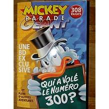 mickey parade géant N°300 - qui a volé le numéro 300