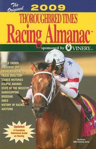 Thoroughbred Times Racing Almanac 2009 (Orig. Thoroughbred Times Racing Almanac) PDF Text fb2 ebook