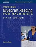 Intermediate Blueprint Reading for Machinists 9781401870737