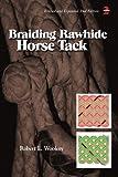 Braiding Rawhide Horse Tack