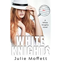 White Knights: A White Knights Novel (The White Knights Series Book 1)