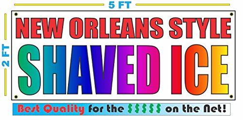 NEW ORLEANS STYLE SHAVED ICE All Weather Full Color Banner - New Outlet Orleans Stores