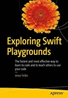 Exploring Swift Playgrounds Front Cover