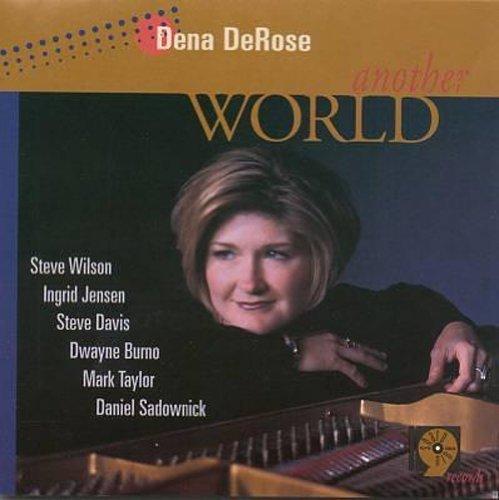 - Another World by Dena De Rose (1999-06-22)