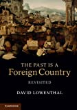 The Past is a Foreign Country – Revisited (English Edition)