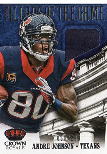 Crown Pillar (2013 (TEXANS) Crown Royale Pillars of the Game Materials #2 Andre Johnson/299)