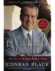 The Invincible Quest: The Life of Richard Milhous Nixon