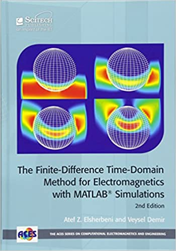The Finite-Difference Time-Domain Method for Electromagnetics with