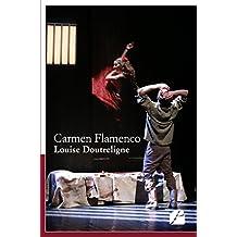 Carmen Flamenco (Théâtre) (French Edition)