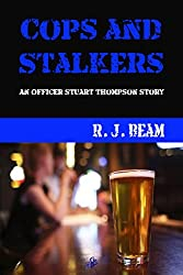 Cops and Stalkers (A Stuart Thompson Story Book 2)