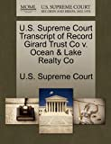 U. S. Supreme Court Transcript of Record Girard Trust Co V. Ocean and Lake Realty Co, , 1244993239