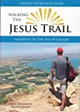 Walking the Jesus Trail - Nazareth to the Sea of Galilee