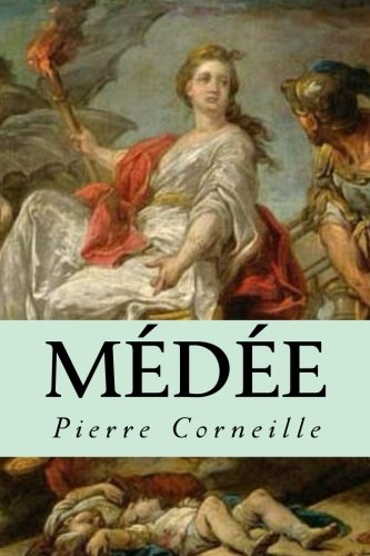 Médée (French Edition)