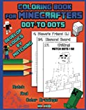 Coloring Book For Minecrafters: Dot To Dots: Develop Logics By Matching (Unofficial Book): Volume 1