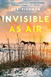 Image of Invisible as Air: A Novel